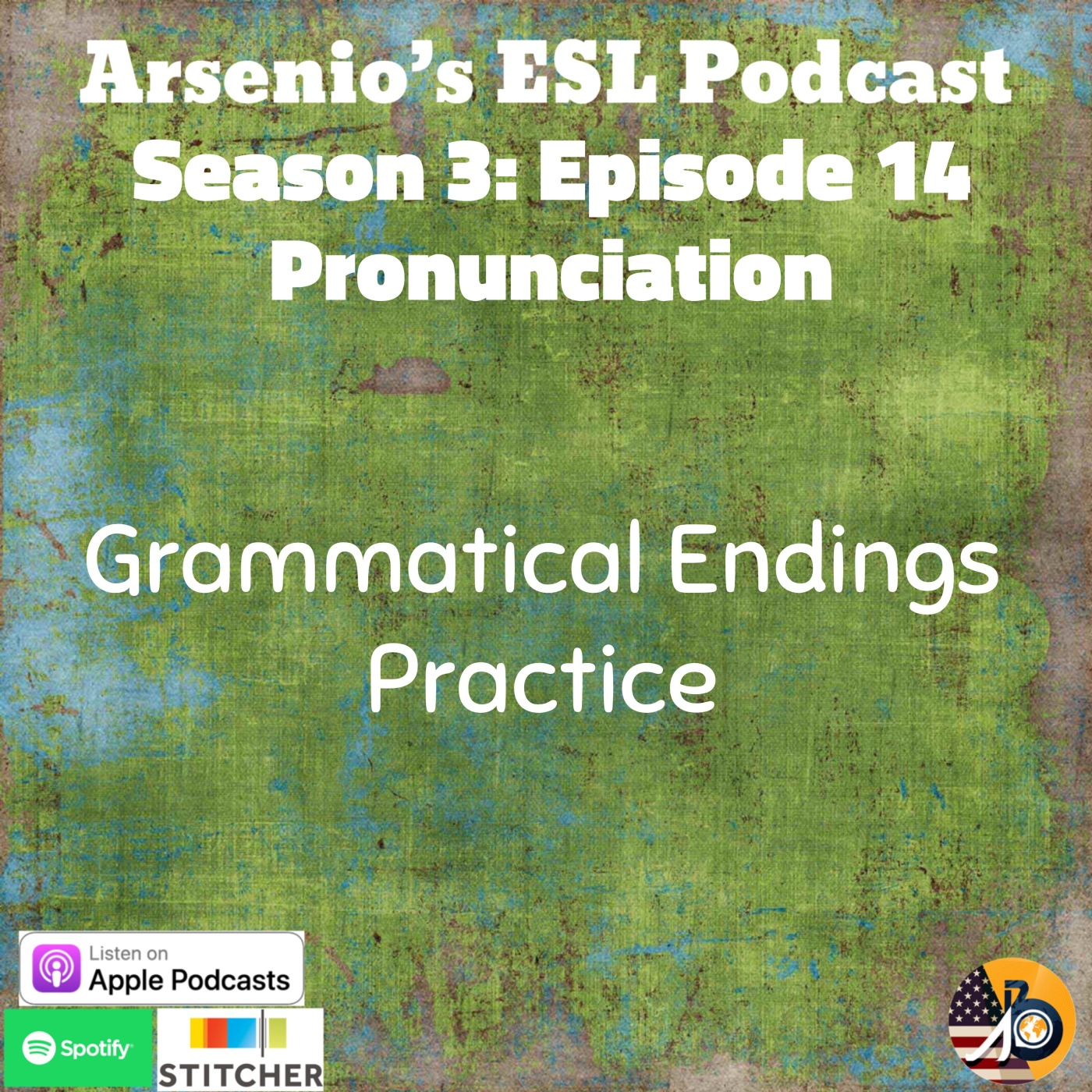 Arsenio's ESL Podcast: Season 3 – Episode 14 – Pronunciation Skill