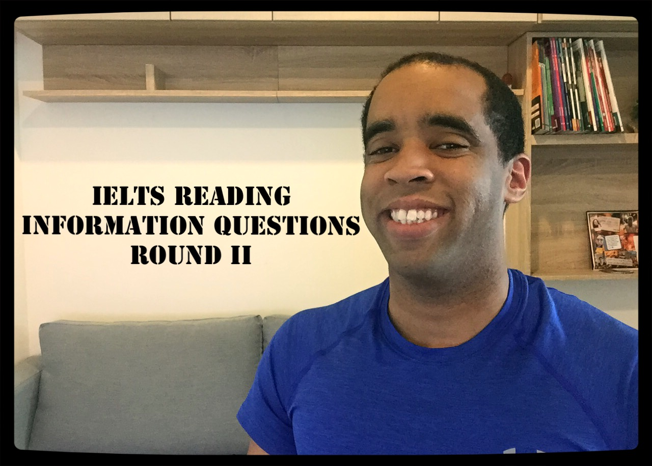 IELTS Reading: Reading Passage + YouTube – The Arsenio Buck Show